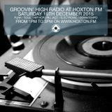 Groovin' High Radio #14 @HoxtonFM with special guest Dimito (Dubkraft Records)