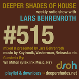 Deeper Shades Of House #515 w/ exclusive guest mix by WIL MILTON