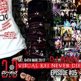 Visual Kei Never Die - #05
