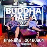 BUDDHA MAFIA RADIOSHOW_20180804