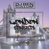 DJ Ben Cullum- London Streets Part 1