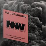 Full of Nothing - 12th October 2017