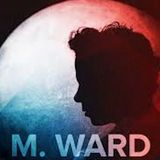 M. Ward: A Collection
