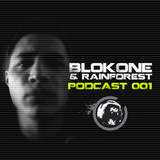 Breakbeat Rebelz Podcast 01 - Blok One & Rainforest /July 2013
