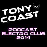 Tony Coast - Podcast Electro Club 2014