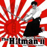 "Lunatic Asylum - The Hitman II ""The way of the sword"" - Live - OPA 200*"