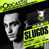 Bulletcast#02@SLUGOS
