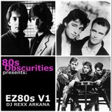 DJ Rexx Arkana - 80sObscurities Presents EZ 80s Volume 1