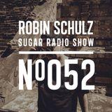 Robin Schulz | Sugar Radio 052
