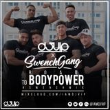 DJ VIP x Swenchgang - Road To Bodypower #Swenchmix