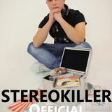 StereoKiller Official Podcast 1