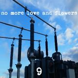 No More Love & Flowers: Issue #9