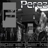 Spanish Werks - Perez [Iberian Juke]