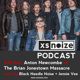 #20: XS Noize Music Podcast: Anton Newcombe of The Brian Jonestown Massacre