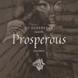 "DJ SUPERSTAR DROPS ""PROSPEROUS"" MIXTAPE (HIPHOP)"