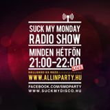 Suck My Monday Special - KillThePop! SMMT010 + Lasha Kicks Interview @ All In PartyRadio