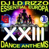 Essential Europa Dance Anthems, Volume XXIII