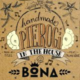 Pierogi In The House @ BONA Kollektiv / 18.12.2016