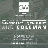 Episode 312 - Coleman, D'Angelo Lacy, DJ Val Fleury - April 11, 2015