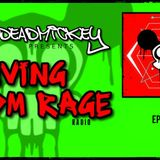 DEADMICKEY PRESENTS RAVING EDM RAGE RADIO - EP 1