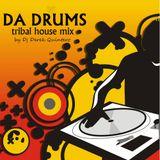 Dj Derek Quintero - Da Drums (Tribal House Mix)