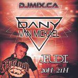 Dany Van Mickael - EDM Session Vol. 15 (2017-10-05) DJMIX.CA