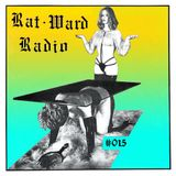 Rat-Ward Radio #015 - January 9th 2019