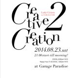 Creative 2 Creation 2014 Aug 23rd Promo mix