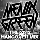 Meaux Green - The 2012 Hangover Mix
