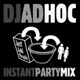 Instant Party Mix Part 1 (just add people)
