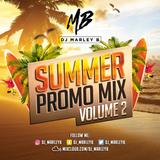 DJ Marley B | Summer Promo Volume 2