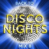 Back to Disco Nights  [mix 8]