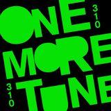 One More Tune 310
