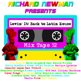 Lovin' It! Back to Latin House Mix Tape 32