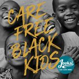 JooksiRadio Episode 111 - Carefree Black Kids (Extended)