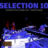 Selection 10 ME (March 2013 - Mixed by djjaq) Part.01