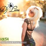 DEEP HOUSE VOCAL PROGUESIVO TRANCE - DJ LUNA - VOL.54 - 2015