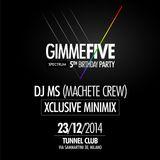 Spectrum GimmeFive (Party Teaser N°4) DJ MS Machete Crew (Exxxclusive Dj mix)