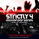 STRICTLY SOULFUL HOUSE VOL 2 MIXED BY EZSTREET