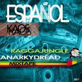 Anarkydread-Español kaos