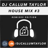 House Mix 03 - House Remixes