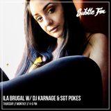 Ila w/DJ Karnage and SGT Pokes - Subtle FM 07/05/18