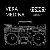 Vera Medina Mix [ecce radio 2]