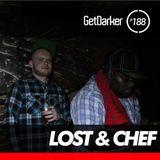 Lost B2b Chef - GetDarkerTV LIVE 188
