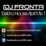 DJ Fronta Elektro House April Mix 1