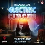 TradeMarc LIVE @ Electric Circus, Truth (08/08/2015)