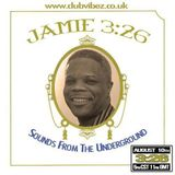 Sounds From The Underground guest mix by Jamie 326