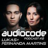 AudioCode Podcast #12: Lukas & Fernanda Martins (BRA)