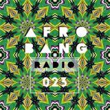 Afrobang Radio - 023