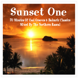 Northern Rascal presents Sunset One - 70 minutes of cool grooves & balearic classics